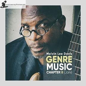 Melvin Lee Davis - Genre - Music Chapter II (Joni)
