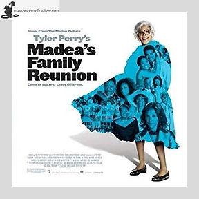 Soundtrack - Madea's Family Reunion