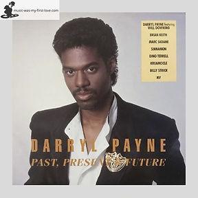 Darryl Payne - Past, Present & Future