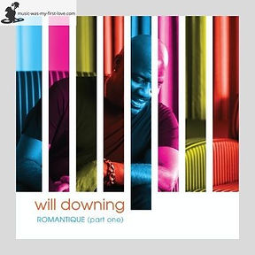 Will Downing - Romantique (Part One)