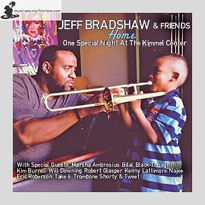 Jeff Bradshaw - Home - One Special Night At The Kimmel Center