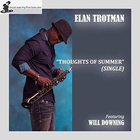 Elan Trotman - Thoughts Of Summer