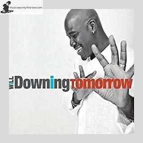 Will Downing - Tomorrow