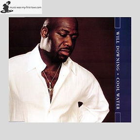 Will Downing - Cool Water