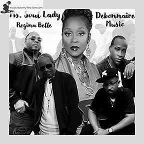 Debonnaire Music & Regina Belle - Ms. Soul Lady
