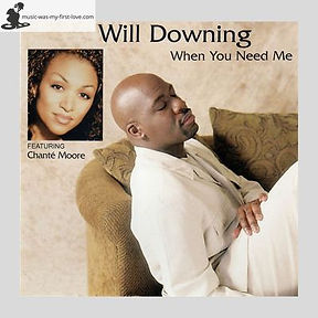 Will Downing - When You Need Me
