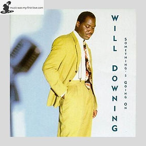Will Downing - Something's Going On