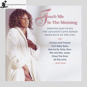 Sampler - Touch Me In The Morning - Smooth Jazz Plays The Greatest Love Songs From Back In The Day