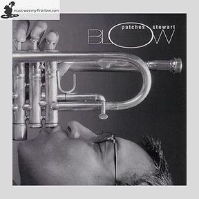 Patches Stewart - Blow