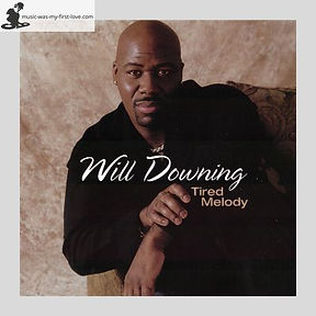Will Downing - Tired Melody