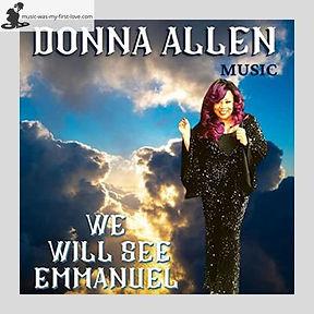 Donna Allen - We Will See Emmanuel