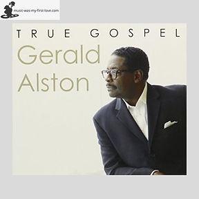 Gerald Alston - True Gospel