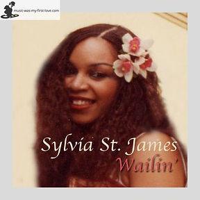 Sylvia St. James - Wailin'