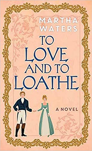 To Love and to Loathe.jpg
