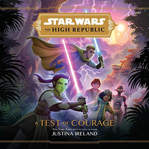 Star Wars the High Republic A Test of Courage.jpg
