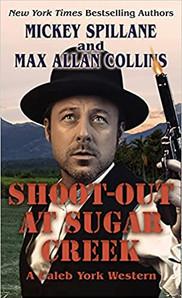 Shoot-Out At Sugar Creek.jpg