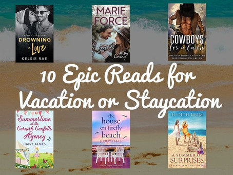 10 Epic Reads for Vacation or Staycation