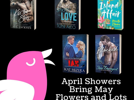 April Showers Bring May Flowers and Lots of Love