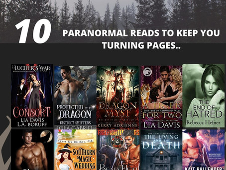 10 Paranormal Reads To Keep You Turning Pages..