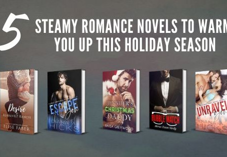 5 Steamy Romance Novels To Warm You Up This Holiday Season