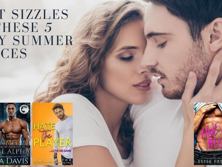 August Sizzles With These 5 Steamy Summer Romances