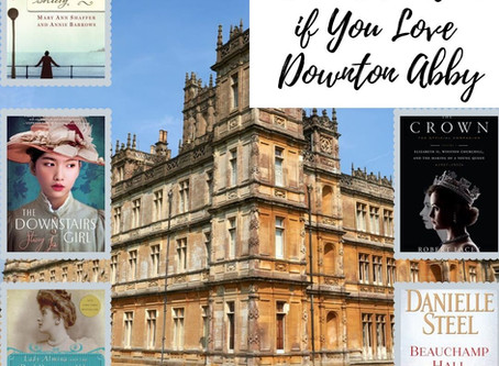5 Books to Read if You Love Downton Abby