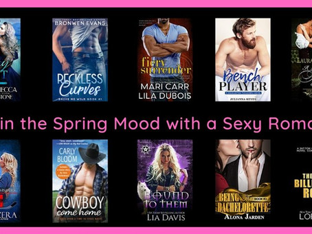 Get in the Spring Mood with a Sexy Romance