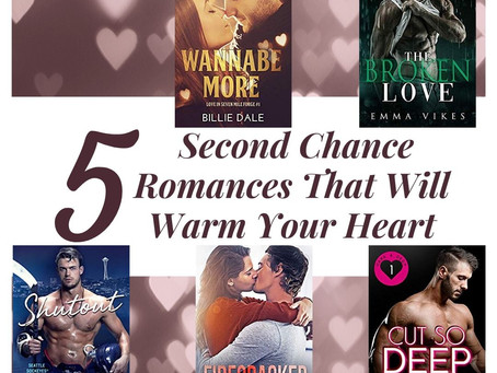 5 Second Chance Romances That Will Warm Your Heart