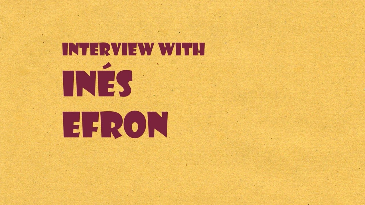 Interview with Inés Efron