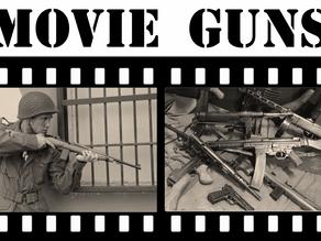 Movie Guns and Ordnance