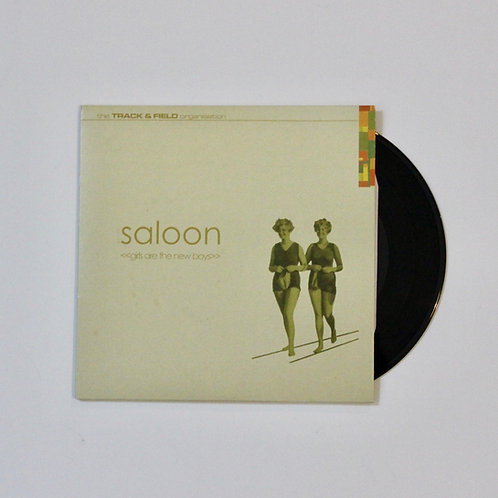 "Saloon: Girls Are The New Boys (7"" Single)"