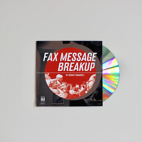 Rodney Cromwell: Fax Message Breakup CD (Bot8)