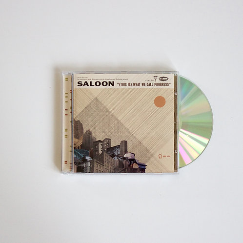 Saloon: (This is) What We Call Progress (CD Album UK or US edition)