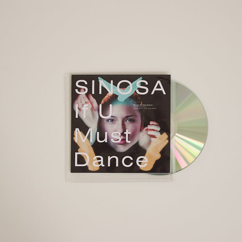 Sinosa: If U Must Dance (Promo CD)