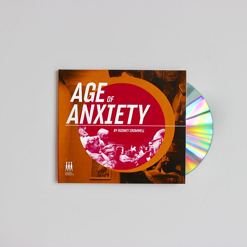 Rodney Cromwell: Age of Anxiety CD (Bot5)