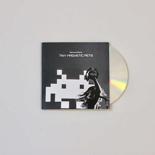 TINY MAGNETIC PETS: Deluxe / Debris CD (Bot10)