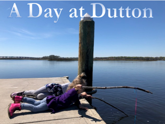 A Day At Dutton