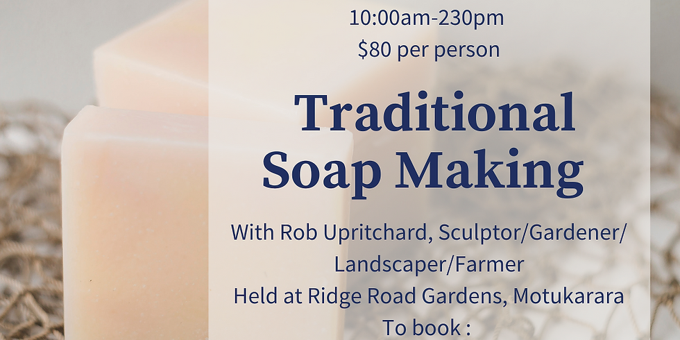 Traditional Soap Making