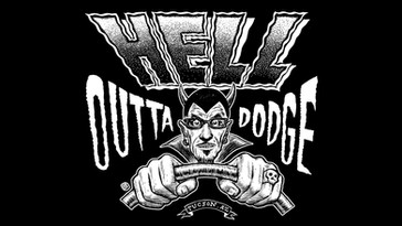 Hell Outta Dodge - I'm On My Way