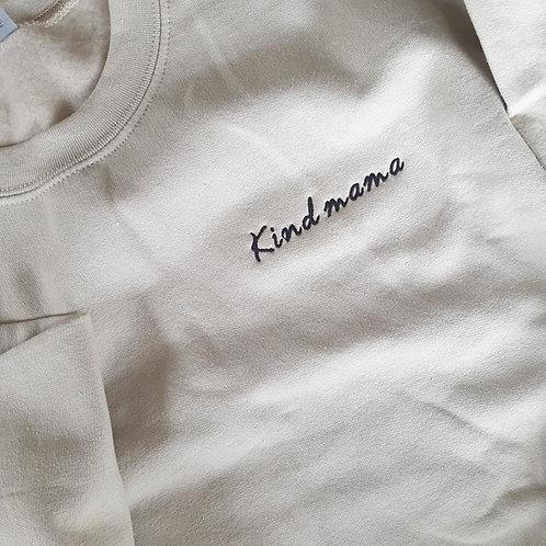 KIND MAMA | Sweatshirt
