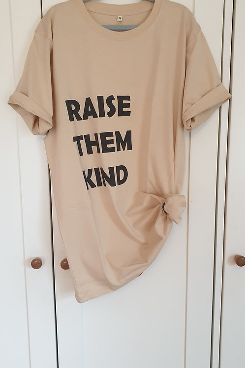 Raise Them Kind | Adult Organic Tee