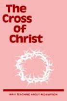 The Cross of Christ. Leaflet