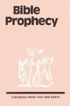 Bible Prophecy. Leaflet