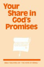 Your share in god's promises. Leaflet