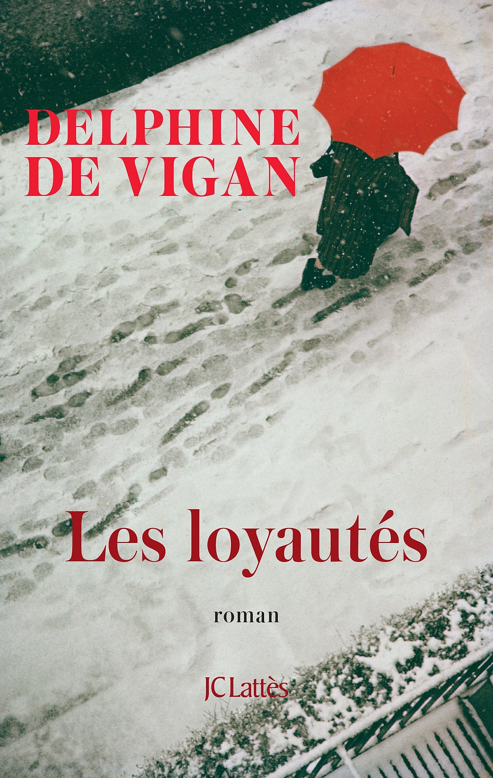 Les loyautés by Delphine de Vigan