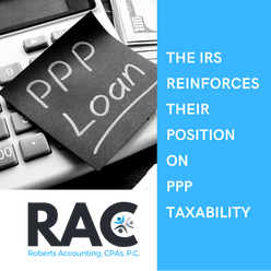 The IRS Reinforces their Position on PPP Taxability.
