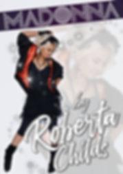 Roberta Childs | Madonna Tribute