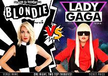 Blondie vs Lady Gaga