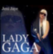 Jeni Jaye | Lady Gaga Tribute