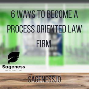 6 Ways to Become a Process Oriented Law Firm